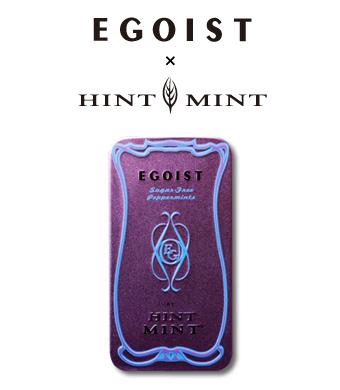 EGOIST×HINTMINT